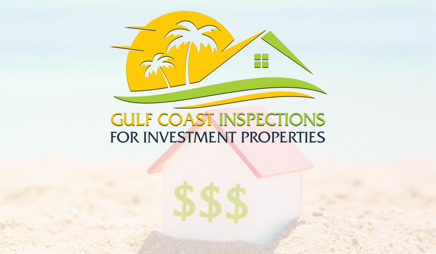 Gulf Coast Inspections for Investment Properties
